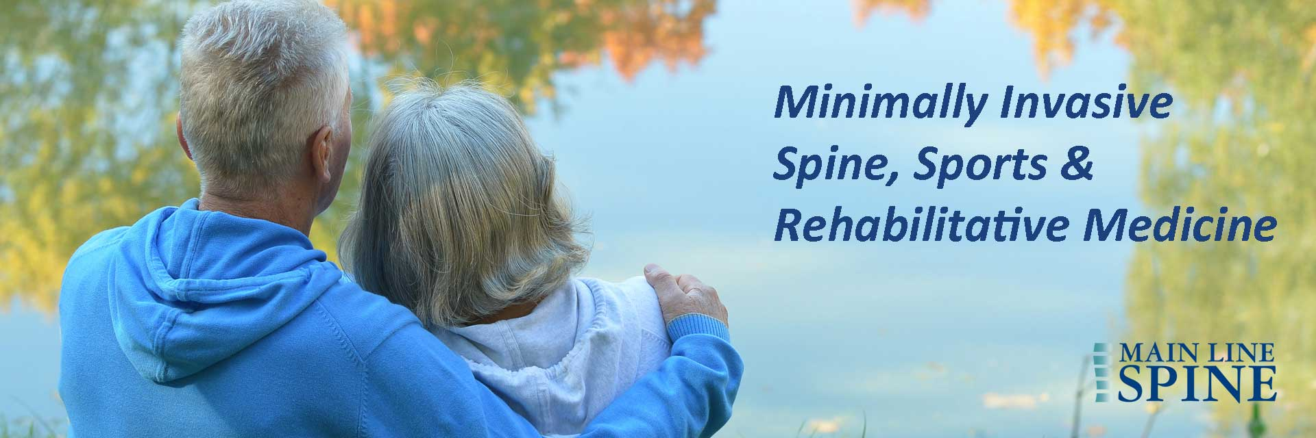 Main Line Spine - Minimally Invasive Spine, Sports and Rehabilitative Medicine - Couple Relaxing